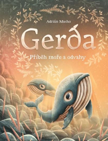 Gerda: Příběh moře a odvahy – Adrián Macho