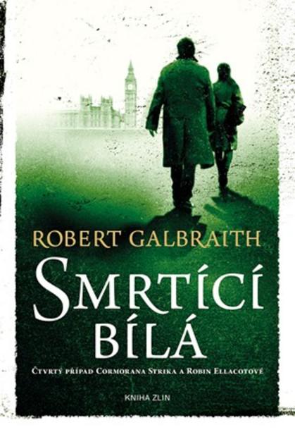 Smrtící bílá – Robert Galbraith