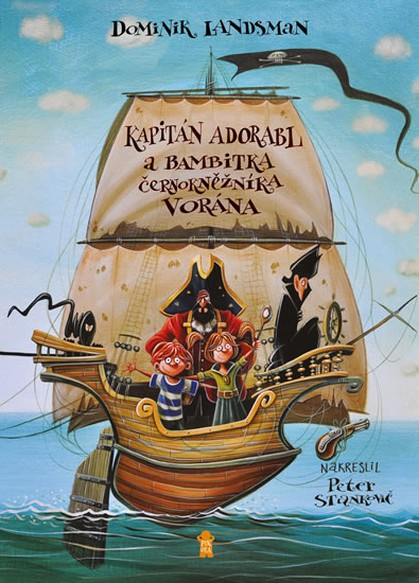 Kapitán Adorabl a bambitka černokněžníka Vorána – Dominik Landsman