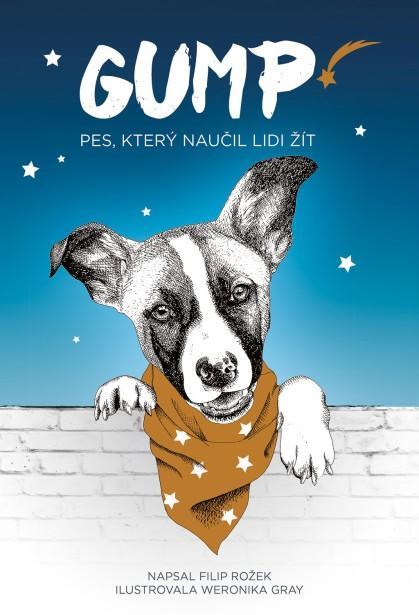 Gump – Pes, který naučil lidi žít – Filip Rožek
